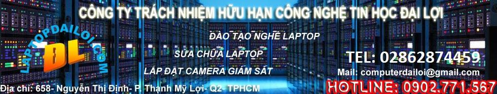 Học sửa chữa laptop| Dạy nghề laptop